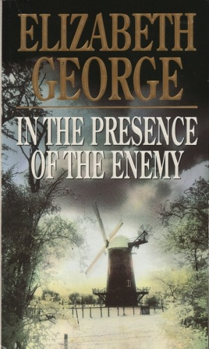 Elizabeth George ~ In the presence of the enemy (Dl. 8)