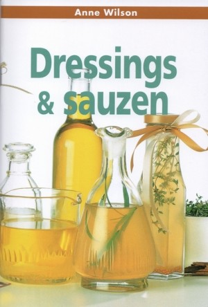 Anne Wilson ~ Dressings & sauzen